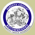 Recommended by Parent's Choice